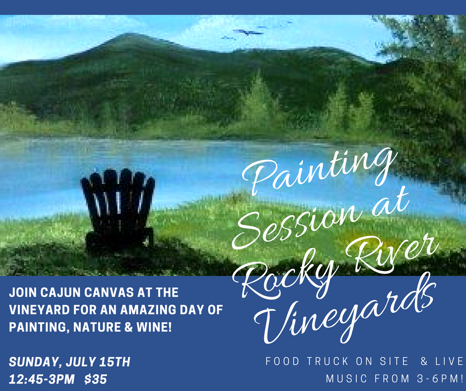 Painting Session at Rocky River Vineyards with Cajun Canvas