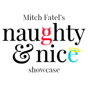 Mitch Fatel's Naughty and Nice Showcase