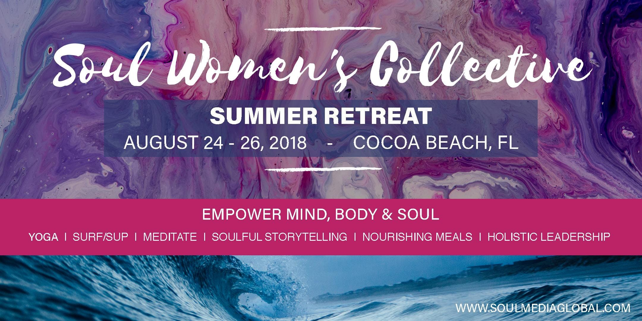 Soul Women's Collective Summer Retreat, Brevard County FL
