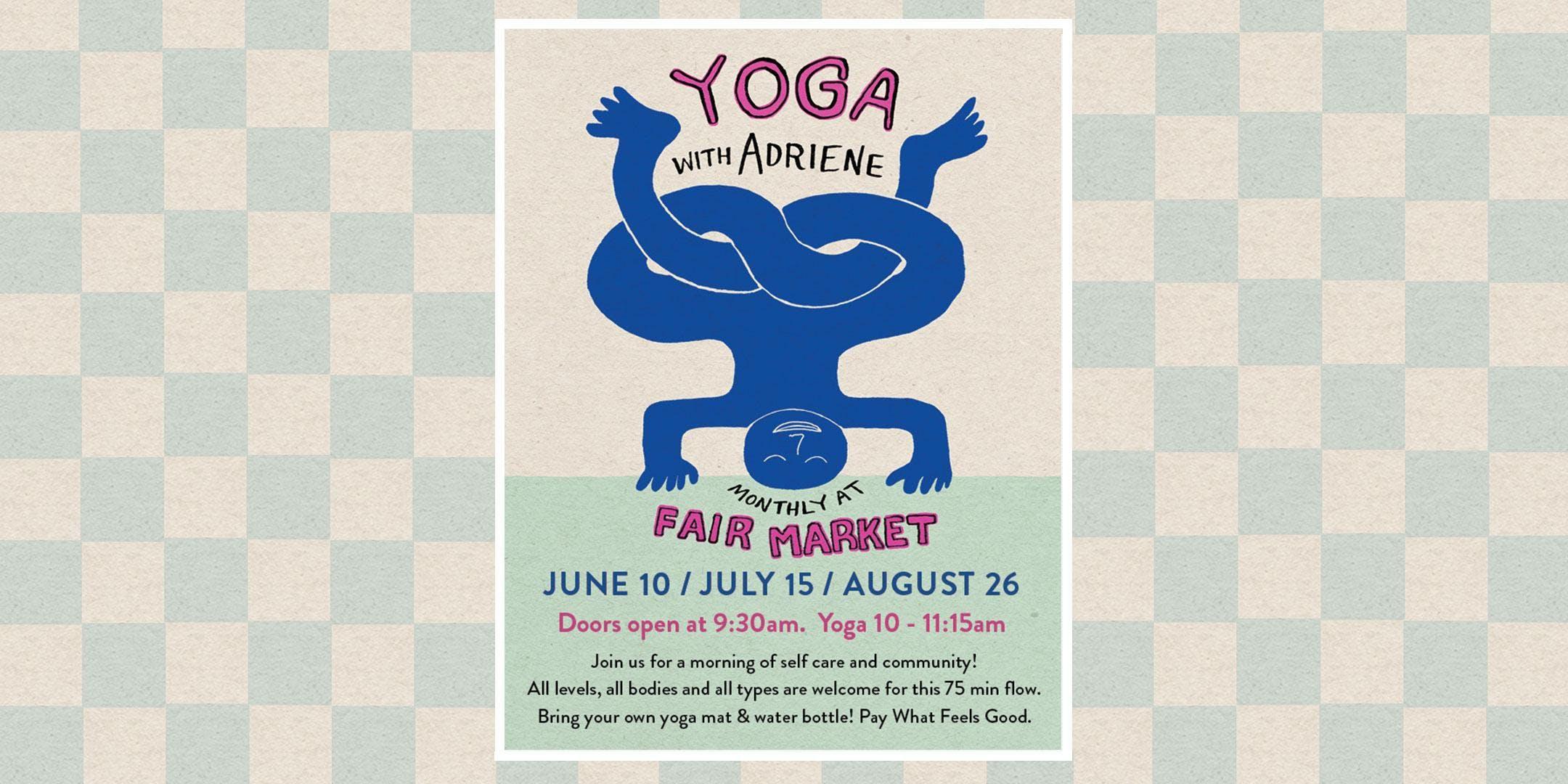 Yoga with Adriene at Fair Market, Austin TX - Aug 26, 2018 - 10:30 AM