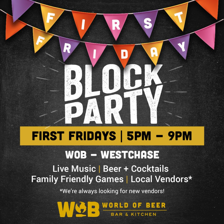 First Friday - WOB and Blend Westchase