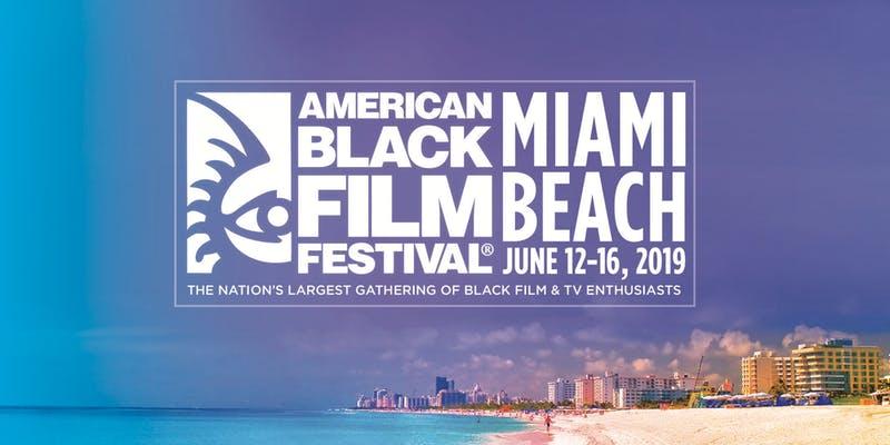 American Black Film Festival : : : : JUNE 14-18, 2017 ...  Miami Black Film Festival 2013