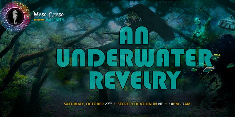 Meso Creso Halloween 2020 Meso Creso Halloween presents: an Underwater Revelry, Washington