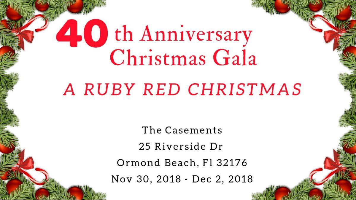 40th Anniversary Christmas Gala: A Ruby Red Christmas, Daytona Beach ...