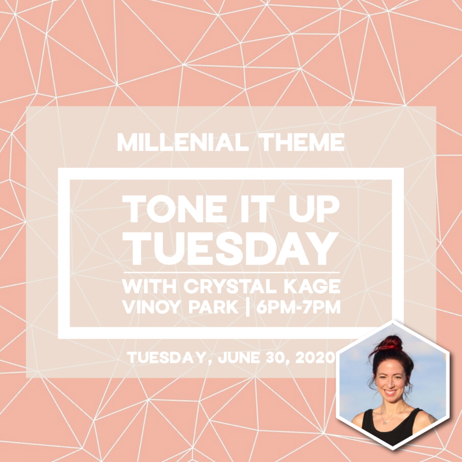 Millenial Tone It Up Tuesday with Crystal Kage