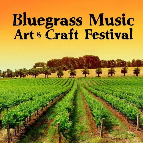 Bluegrass Music Art & Wine Festival