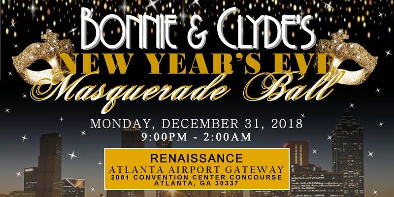 Bonnie & Clyde's New Year's Eve Masquerade Ball, Atlanta ...