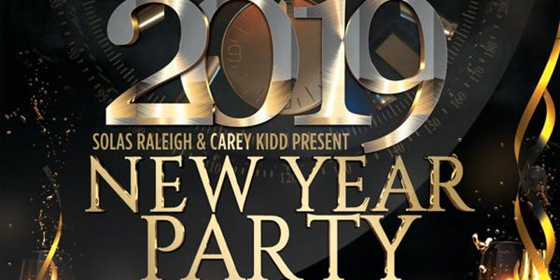 Raleigh New Years Eve 2019, Fayetteville & Wilmington NC - Dec 31, 2018 - 9:00 PM