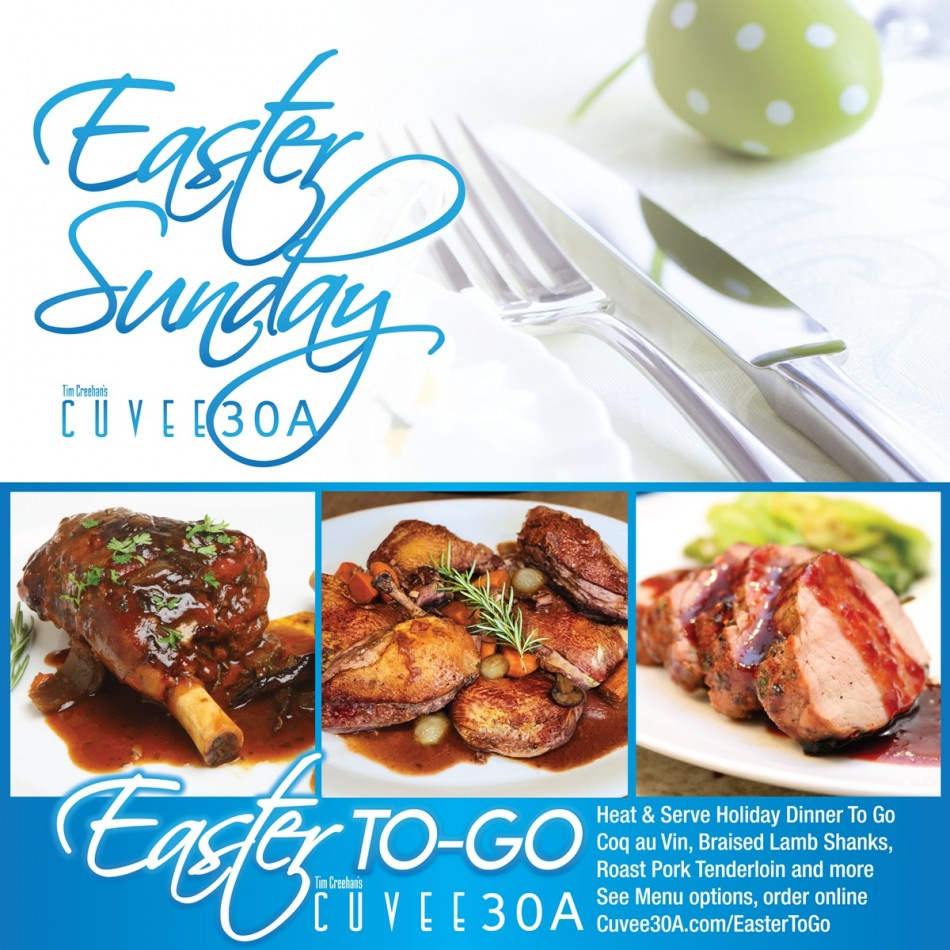 Cuvee 30A Easter Sunday Feast