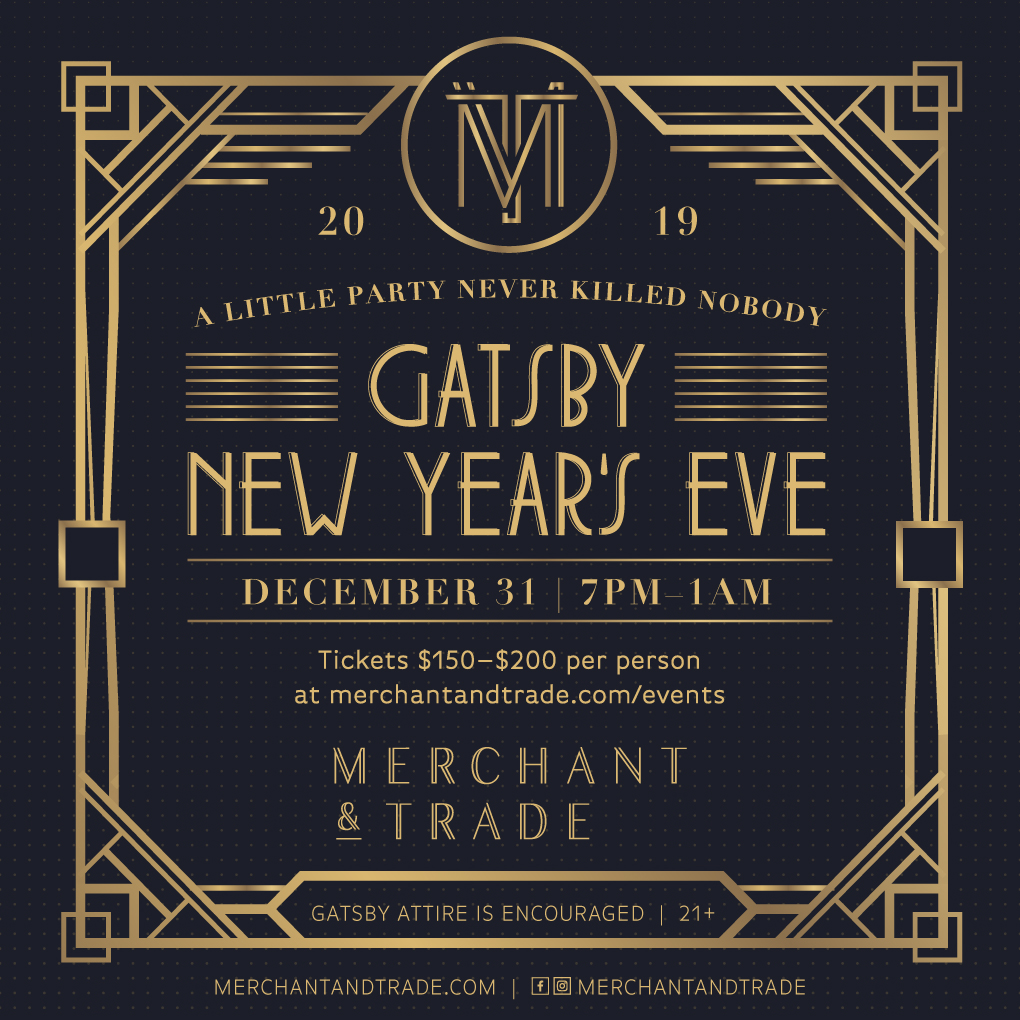 Merchant & Trade's Gatsby New Year's Eve