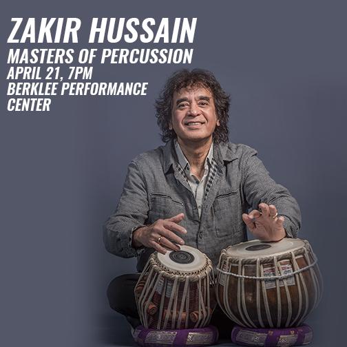 ZAKIR HUSSAIN MASTERS OF PERCUSSION at Berklee Performance Center