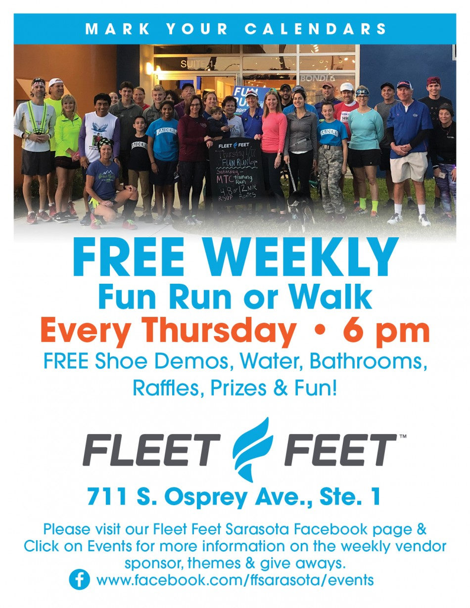 FREE Weekly Fun Run (or walk) at Fleet Feet Sarasota * Rain or Shine!