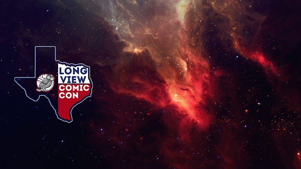 Longview Comic Convention 2019, Tyler TX - Jun 1, 2019 - 11:00 AM