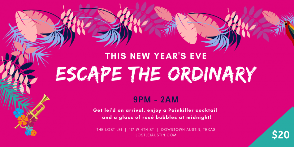 Austin New Years Eve - Escape the Ordinary, Austin TX ...