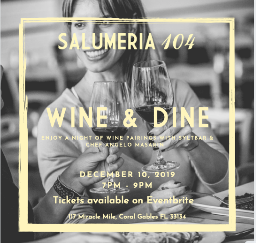 Wine & Dine at Salumeria 104 Coral Gables