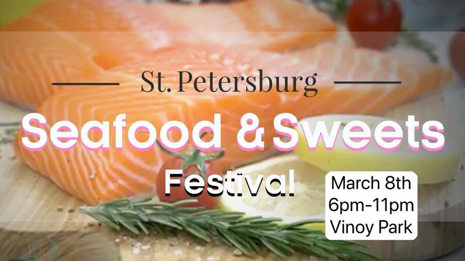 St Pete Seafood Festival 2020 2019 St. Pete Seafood & Sweets Festival, St Petersburg