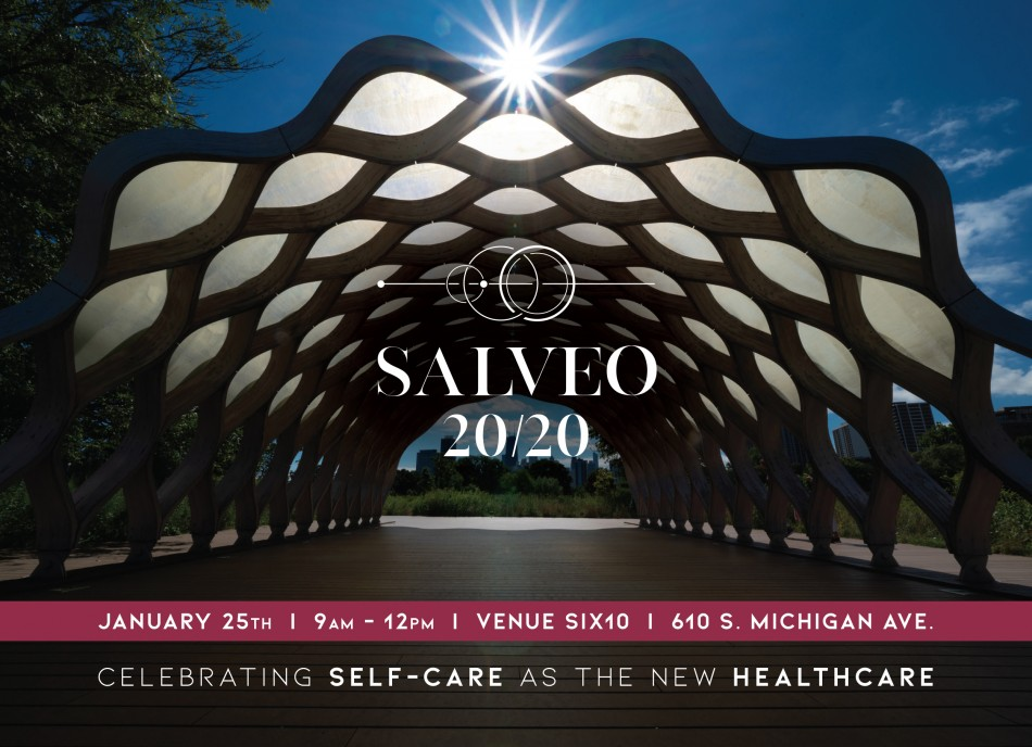 SALVEO 20/20: CELEBRATING SELF-CARE AS THE NEW HEALTHCARE