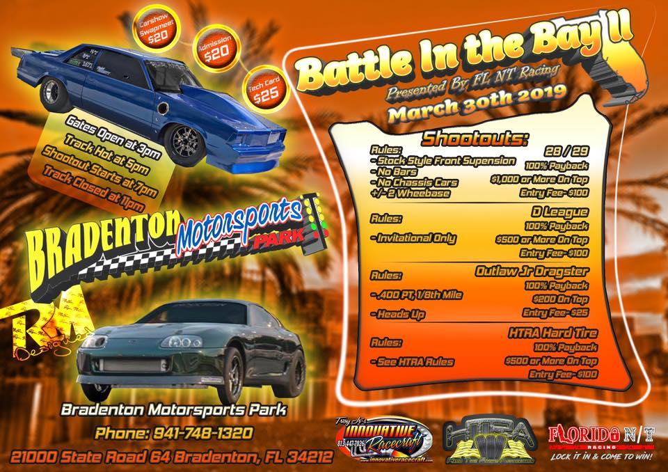 Bradenton Drag Strip >> Battle In The Bay 2 Lock It In Come To Win Grudgefest Bradenton