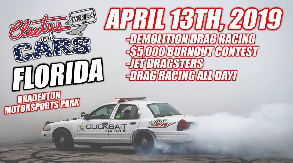 Bradenton Drag Strip >> Cleetus And Cars Florida 2019 April 13th Bradenton