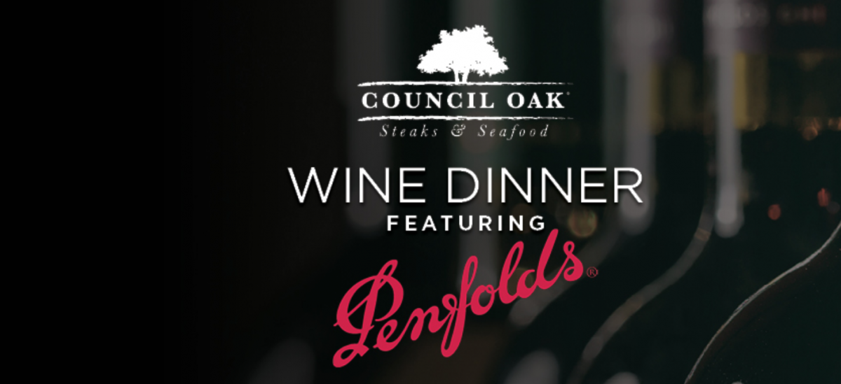 Council Oak Steaks & Seafood Wine Dinner featuring Penfolds