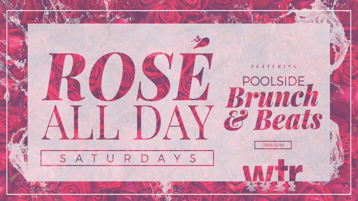 Rose All Day Saturdays