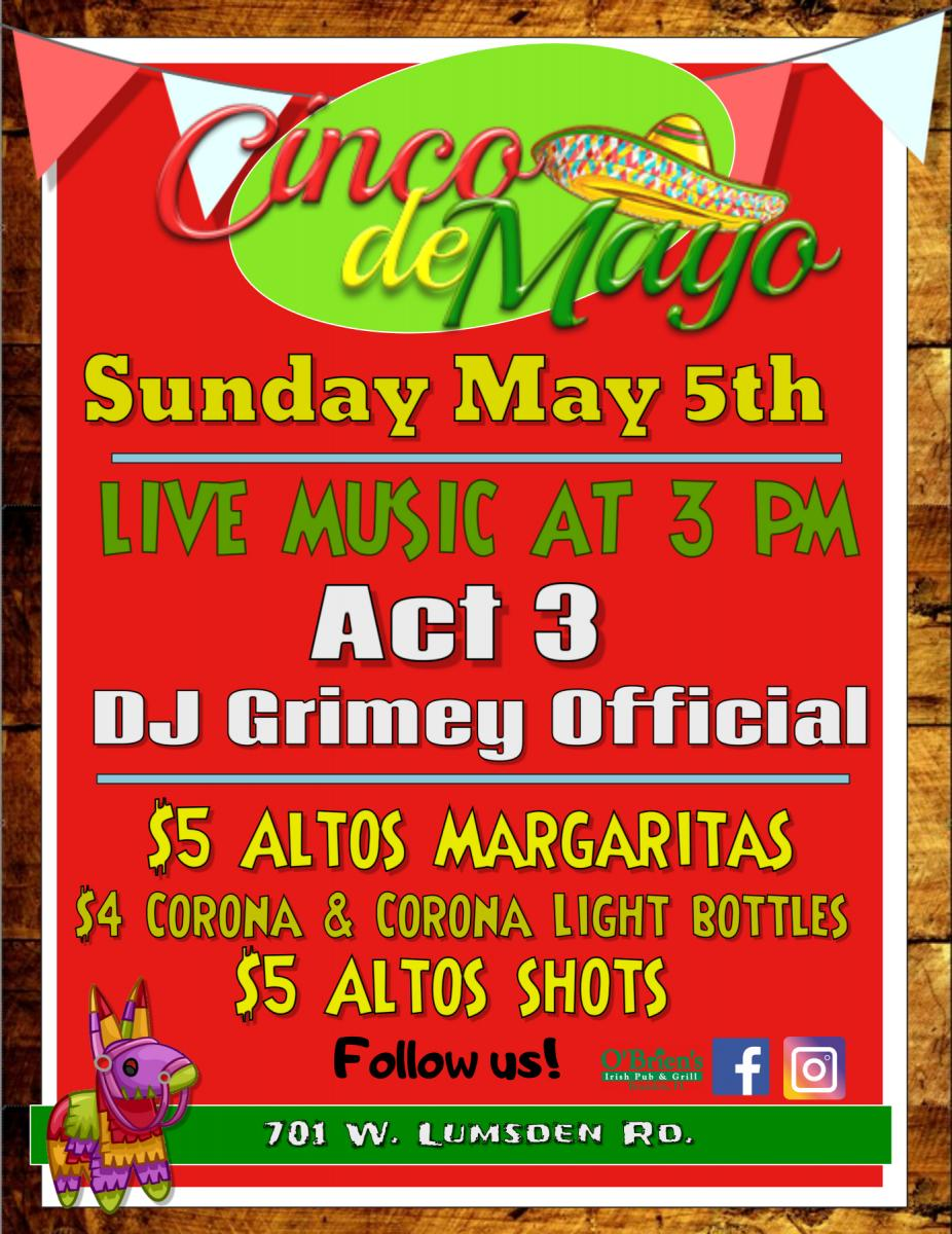 Cinco de Mayo weekend! Day 3 @ O'Brien's Irish Pub Brandon