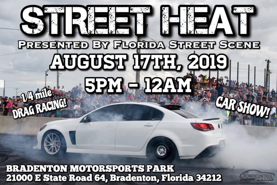 Bradenton Drag Strip >> Street Heat Presented By Florida Street Scene Bradenton