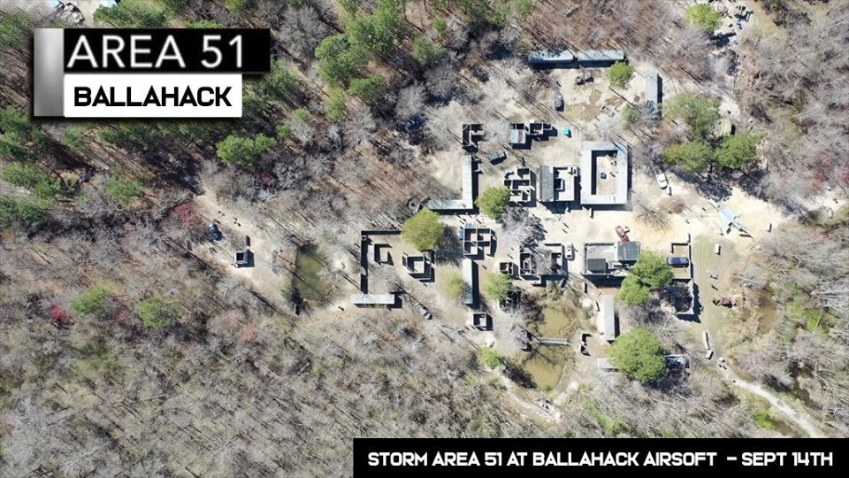 Storm Area 51, We Can Stop Them All - Ballahack Airsoft, Virginia