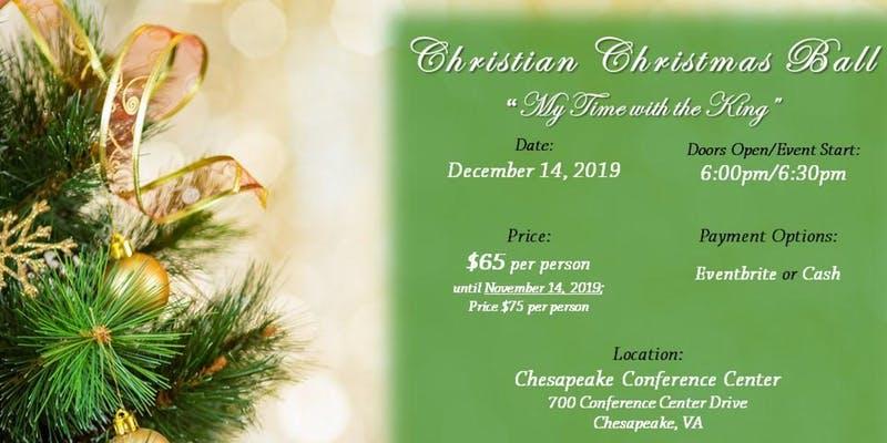 Chesapeake Christmas Parade 2019.Christian Christmas Ball Theme My Time With The King