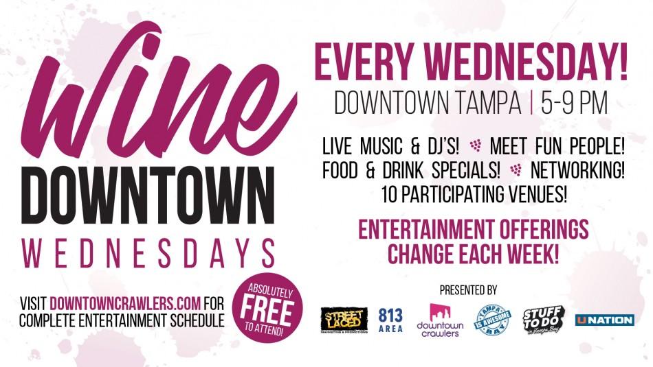 WINE Downtown Wednesdays (Week 2)