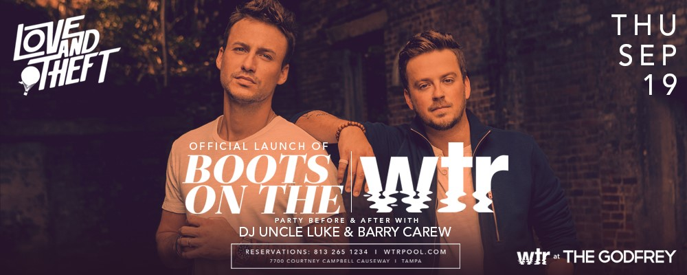 Boots on the WTR featuring Love & Theft and Soul Circus Cowboys