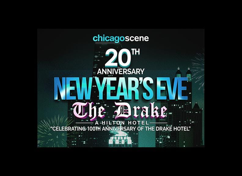 New Year's Eve Party - The Drake Hotel 2020 - Chicago Scene, Chicago IL - Dec 31, 2019 - 9:00 PM