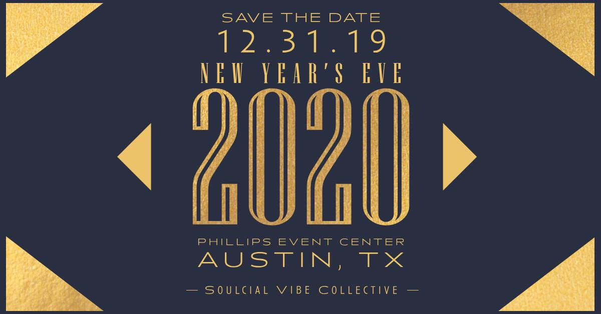 Austin New Years Eve 2020.New Year S Eve 2020 Austin Tx Dec 31 2019 9 00 Pm
