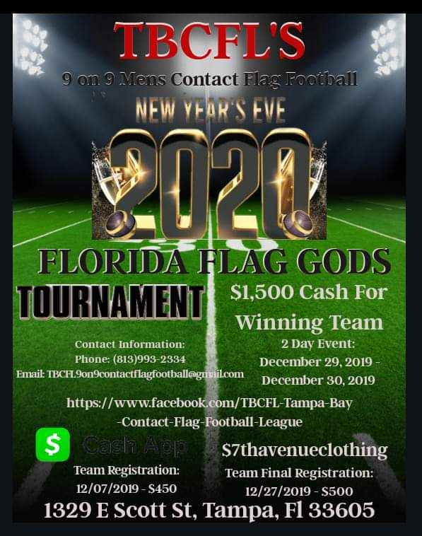 TBCFL' S NEW YEARS EVE 2020 FLORIDA FLAG GODS TOURNAMENT, Tampa FL - Dec 29, 2019 - 12:00 AM