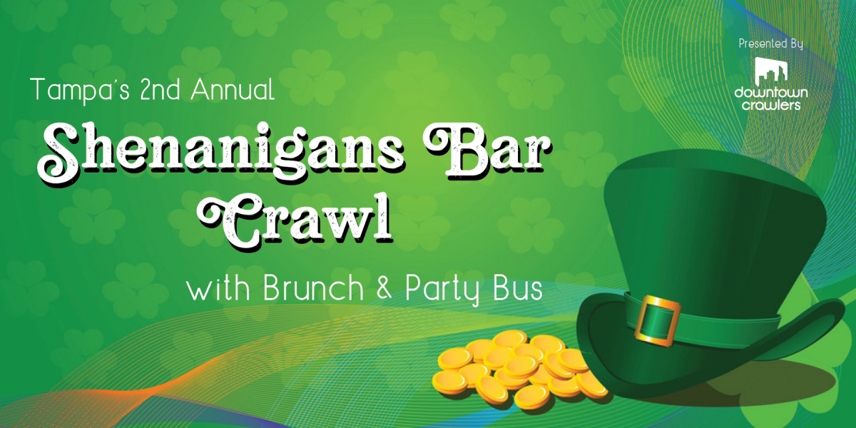 2nd Annual Shenanigans Brunch, Crawl & Party Bus