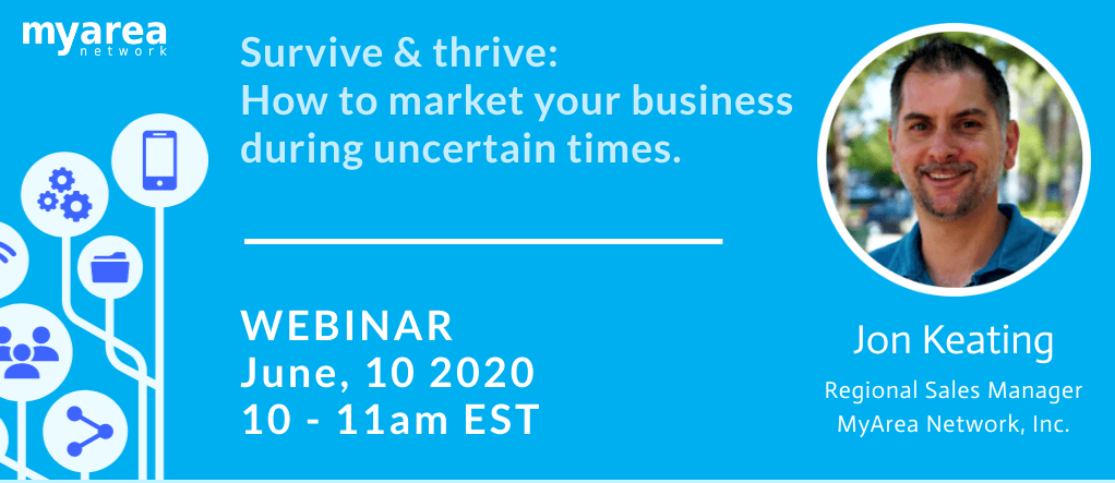 Survive & Thrive: How To Market Your Business During Uncertain Times