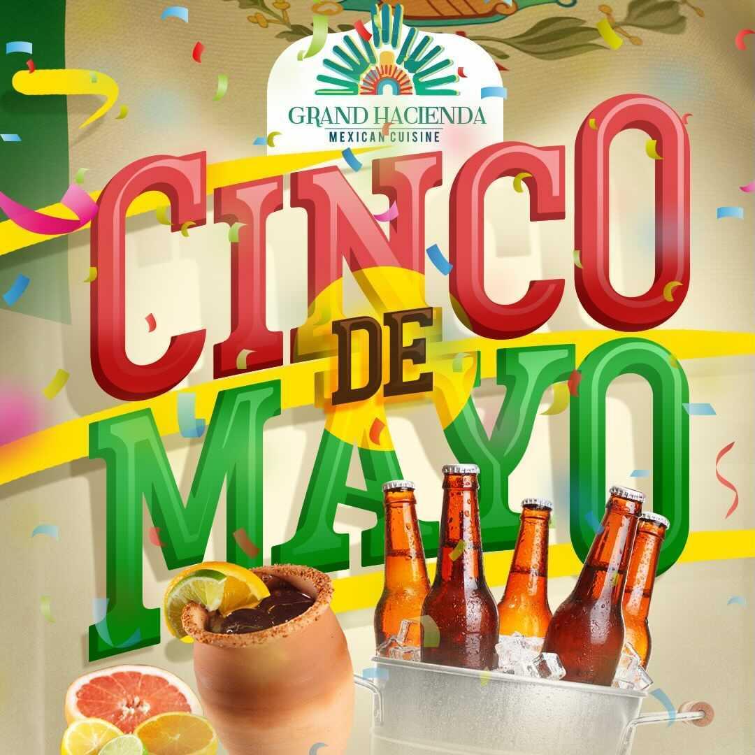 Cinco de Mayo at Grand Hacienda
