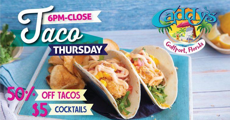 Taco Thursday at Caddy's Gulfport 6/17