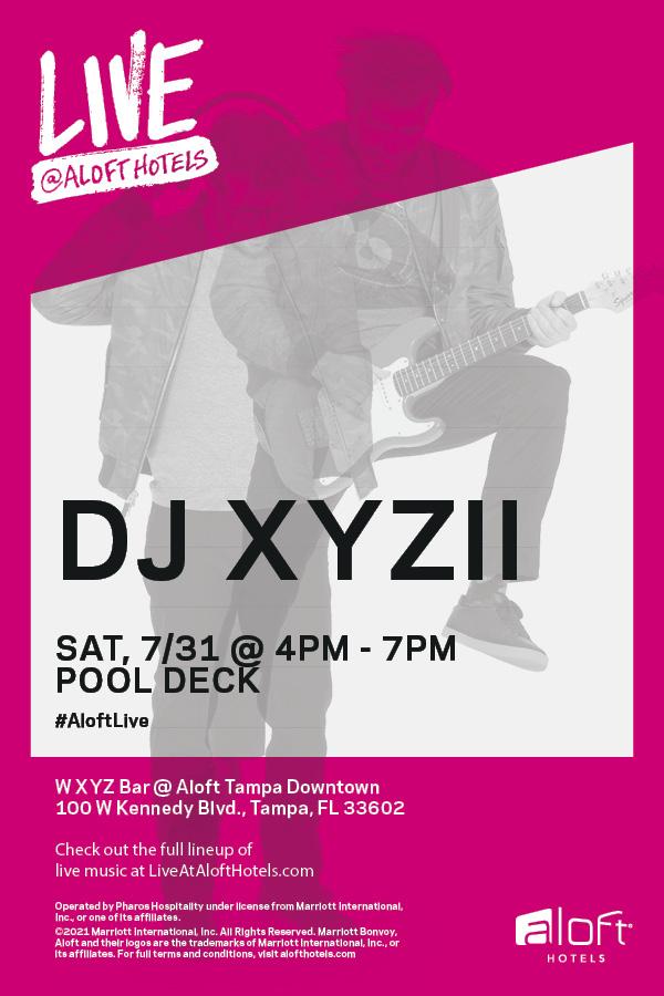 LIVE @ Aloft Hotels - DJ XYZII
