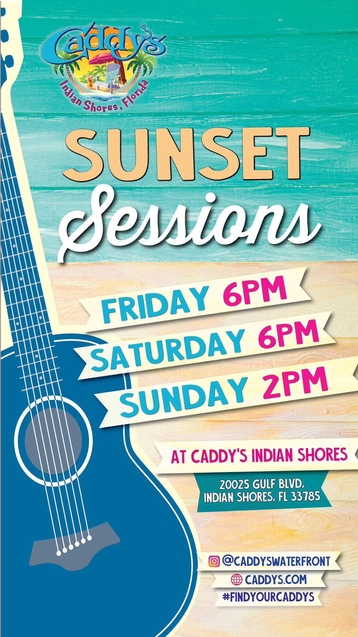 Sunset Live Music Sessions at Caddy's Indian Shores 7/23 - 7/25