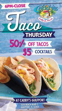 Taco Thursday at Caddy's Gulfport