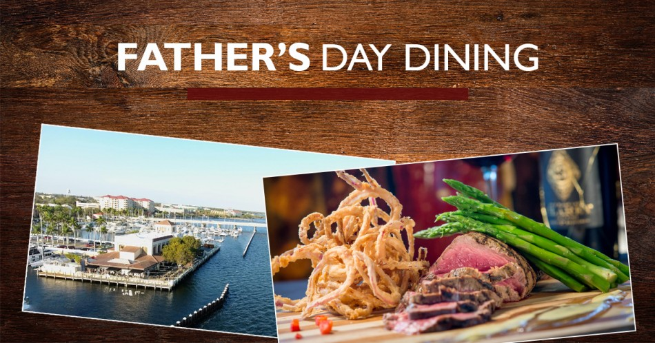 Father's Day Dinner AT PIER 22