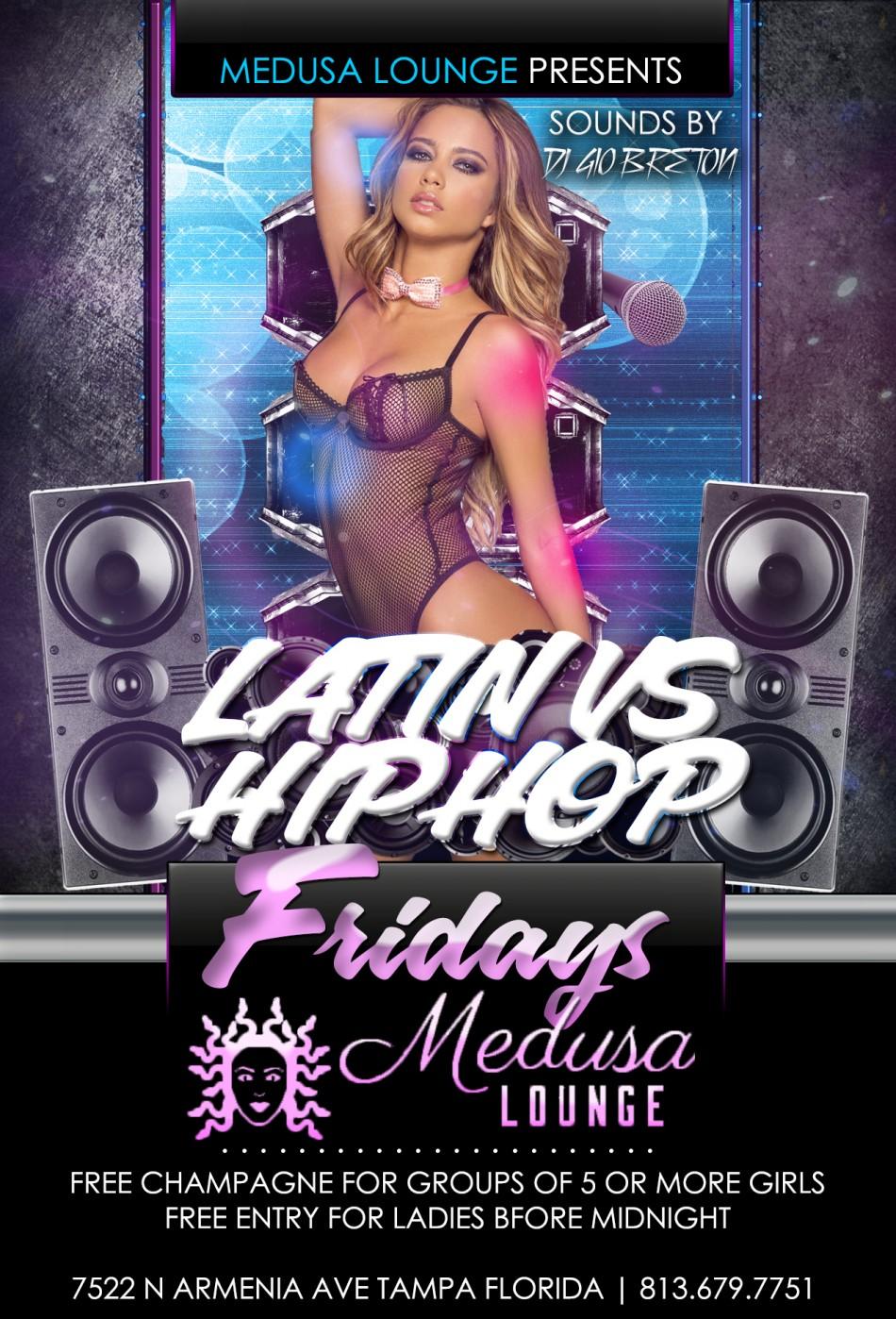 Latin VS Hip-Hop Friday's @ Medusa Lounge