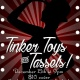 Tinker Toys and Tassels