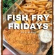 Fish Fry Fridays at Porkchop & Red Fish Bleu Fish in Hyde Park