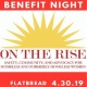 On The Rise Benefit Night