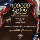 $100,000 4th of July Blowout Weekend Drawings