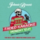 Johnnie Brown's Ugly Sweater Party Featuring Fade Karaoke