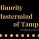 Minority Mastermind of Tampa Bay