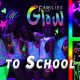 Families that Glow: Back to School Bash